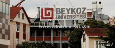 Beykoz Üniversitesi Çatı reklam Tabelası